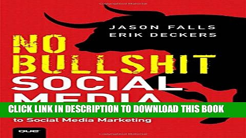 Collection Book No Bullshit Social Media: The All-Business, No-Hype Guide to Social Media Marketing