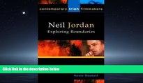 Popular Book Neil Jordan: Exploring Boundaries (Contemporary Irish Filmmakers) (Contemporary Irish