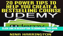New Book 20 Power Tips To Help You Create A Bestselling Course On Udemy