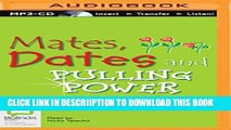 [PDF] Mates, Dates and Pulling Power (Mates, Dates and Sequin Smiles) Popular Colection