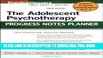 [PDF] The Adolescent Psychotherapy Progress Notes Planner Popular Colection
