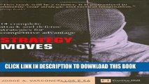 [PDF] Strategy Moves: 14 complete attack and defence strategies for competitive advantage Popular