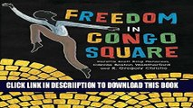 [PDF] Freedom in Congo Square Full Colection