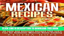 [PDF] Mexican Recipes: 30 Easy and Delicious Recipes Plus Extra Tips for Authentic Mexican Home