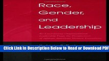 [Get] Race, Gender, and Leadership: Re-envisioning Organizational Leadership From the Perspectives