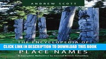 [PDF] Encyclopedia of Raincoast Place Names: A Complete Reference to Coastal British Columbia