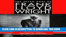 [PDF] The Seven Ages of Frank Lloyd Wright: The Creative Process Popular Online