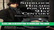[PDF] Sherlock Holmes for the 21st Century: Essays on New Adaptations Popular Colection