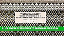 [PDF] Islamic Art and Architecture: The System of Geometric Design Popular Colection