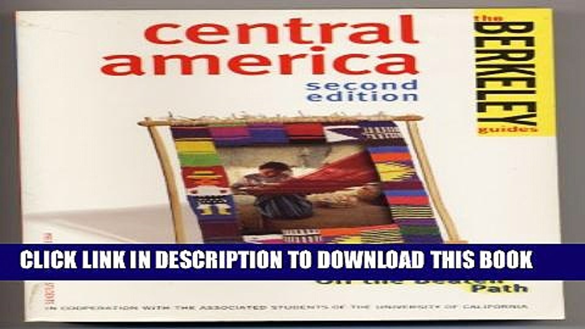 [PDF] Berkeley Guides: Central America: On the Loose, On the Cheap, Off the Beaten Path Popular