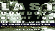 [PDF] The Last Cowboys at the End of the World: The Story of the Gauchos of Patagonia Popular Online