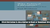 [Read] Why Political Liberalism?: On John Rawls s Political Turn (Oxford Political Philosophy)