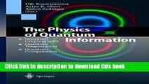 Read The Physics of Quantum Information: Quantum Cryptography, Quantum Teleportation, Quantum