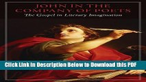 [Read] John in the Company of Poets: The Gospel in Literary Imagination (Studies in Christianity