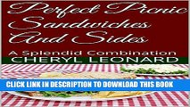 Collection Book Perfect Picnic Sandwiches And Sides: A Splendid Combination