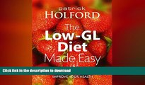 READ  The Low-GL Diet Made Easy: The Perfect Way to Lose Weight, Gain Energy and Improve Your