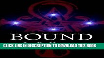 [New] Bound: The Bound Trilogy Exclusive Full Ebook