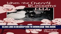[PDF] When the Cherry Blossoms Fell: A Cherry Blossom Book Popular Colection