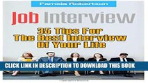 [PDF] Job Interview: 35 Tips For The Best Interview Of Your Life: (Job Interview Preparation,Job