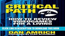 [PDF] Critical Path: How to Review Videogames for a Living Popular Online