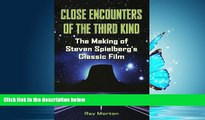 Popular Book Close Encounters of the Third Kind: The Making of Steven Spielberg s Classic Film