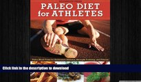 FAVORITE BOOK  Paleo Diet for Athletes Guide: Paleo Meal Plans for Endurance Athletes, Strength