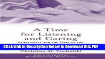 [Read] A Time for Listening and Caring: Spirituality and the Care of the Chronically Ill and Dying