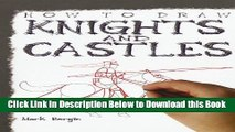 [PDF] How to Draw Knights and Castles (How to Draw (Powerkids Press) (Paper)) Free Books