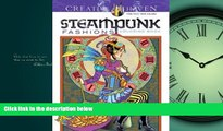 Choose Book Creative Haven Steampunk Fashions Coloring Book (Adult Coloring)