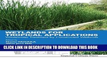 New Book Wetlands for Tropical Applications: Wastewater Treatment by Constructed Wetlands