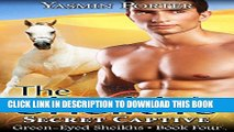 [PDF] The Sheikh s Secret Captive (Green-Eyed Sheikhs Series Book 4) Popular Collection