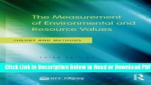 [Get] The Measurement of Environmental and Resource Values: Theory and Methods Free Online