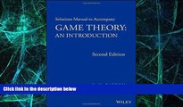 Big Deals  Solutions Manual to Accompany Game Theory: An Introduction  Best Seller Books Most Wanted