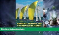Big Deals  Numerical Methods and Optimization in Finance  Free Full Read Best Seller