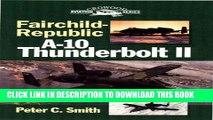 [PDF] Fairchild-Republic A-10 Thunderbolt II (Crowood Aviation) Popular Colection