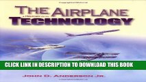 Collection Book The Airplane: A History of Its Technology (Library of Flight)