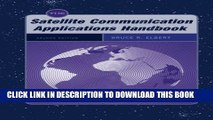 New Book The Satellite Communication Applications Handbook (Artech House Space Applications
