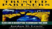 [PDF] Trusted Partners:  How Companies Build Mutual Trust and Win Together Popular Online