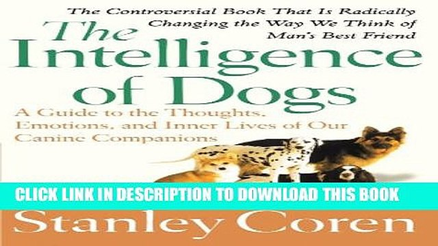 Collection Book The Intelligence of Dogs: A Guide to the Thoughts, Emotions, and Inner Lives of