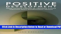 [Get] Positive Development: From Vicious Circles to Virtuous Cycles through Built Environment