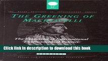 Read The Greening of Machiavelli : The Evolution of International Environmental Politics  Ebook