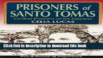 Read PRISONERS OF SANTO TOMAS: A True Account of Women POWs under Japanese Control (Pen   Sword