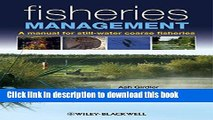 Read Fisheries Management: A Manual for Still-Water Coarse Fisheries  PDF Online