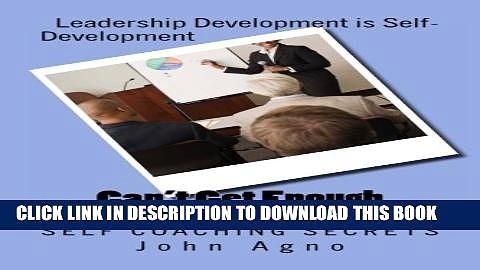[PDF] Can t Get Enough Leadership: Self Coaching Secrets Popular Online