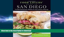 FAVORIT BOOK Food Lovers  Guide to® San Diego: The Best Restaurants, Markets   Local Culinary