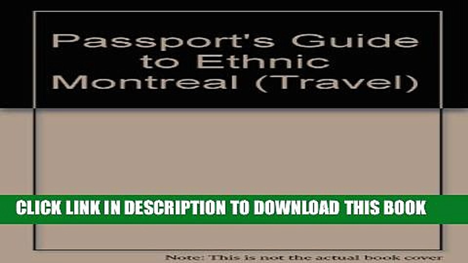 [PDF] Passport s Guide to Ethnic Montreal: A Complete Guide to the Many Faces   Cultures of