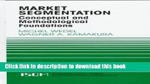Read Market Segmentation: Conceptual and Methodological Foundations (International Series in