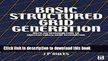 Read Basic Structured Grid Generation: With an introduction to unstructured grid generation  Ebook
