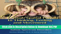 [Read] Visual/Spatial Portals to Thinking, Feeling and Movement: Advancing Competencies and