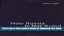 [Reads] How Russia Is Not Ruled: Reflections on Russian Political Development Free Books